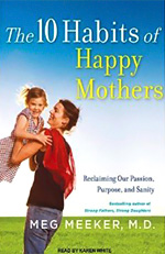 The 10 Habits of Happy Mothers book cover